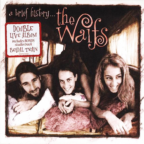 Best Blues & Roots Album The Waifs ''A Brief History''