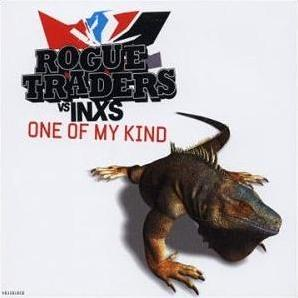 Rogue traders one of my_kind INXS