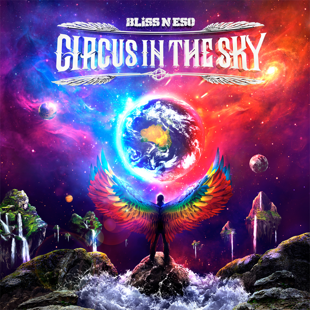 bliss n eso circus in the sky